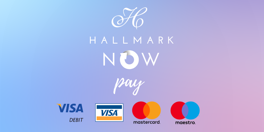 Hallmark Now Pay - Instant Payment - Visa, Debit, Mastercard, Credit Card, Maestro